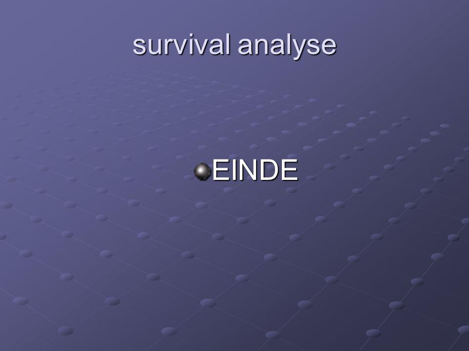 survival analyse EINDE