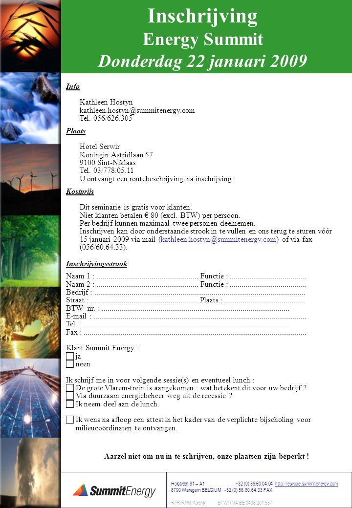 Info Kathleen Hostyn kathleen.hostyn@summitenergy.com Tel.