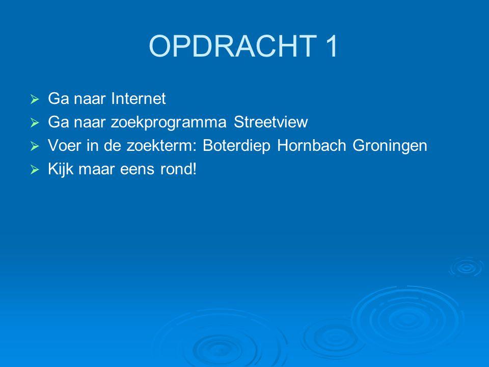 OPDRACHT 2   Ga naar Internet   Ga naar zoekprogramma GOOGLE   Voer in de zoekterm: steenfabrieken Groningen   Ga naar Afbeeldingen   Sla de gevonden afbeeldingen op in een aparte Map   Geef de map een naam: ''Steenfabriek Boterdiep''