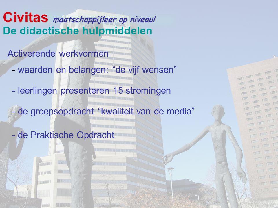 """Civitas maatschappijleer op niveau! Activerende werkvormen De didactische hulpmiddelen - waarden en belangen: """"de vijf wensen"""" - leerlingen presentere"""