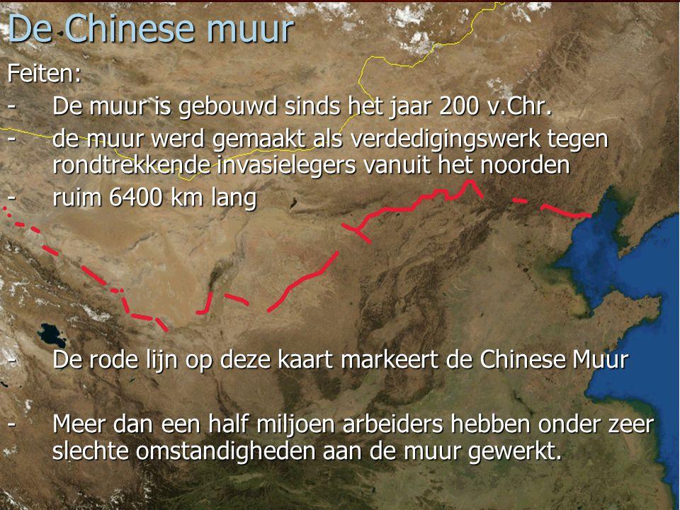 9 De Chinese muur Feiten: -De muur is gebouwd sinds het jaar 200 v.Chr. -de muur werd gemaakt als verdedigingswerk tegen rondtrekkende invasielegers v