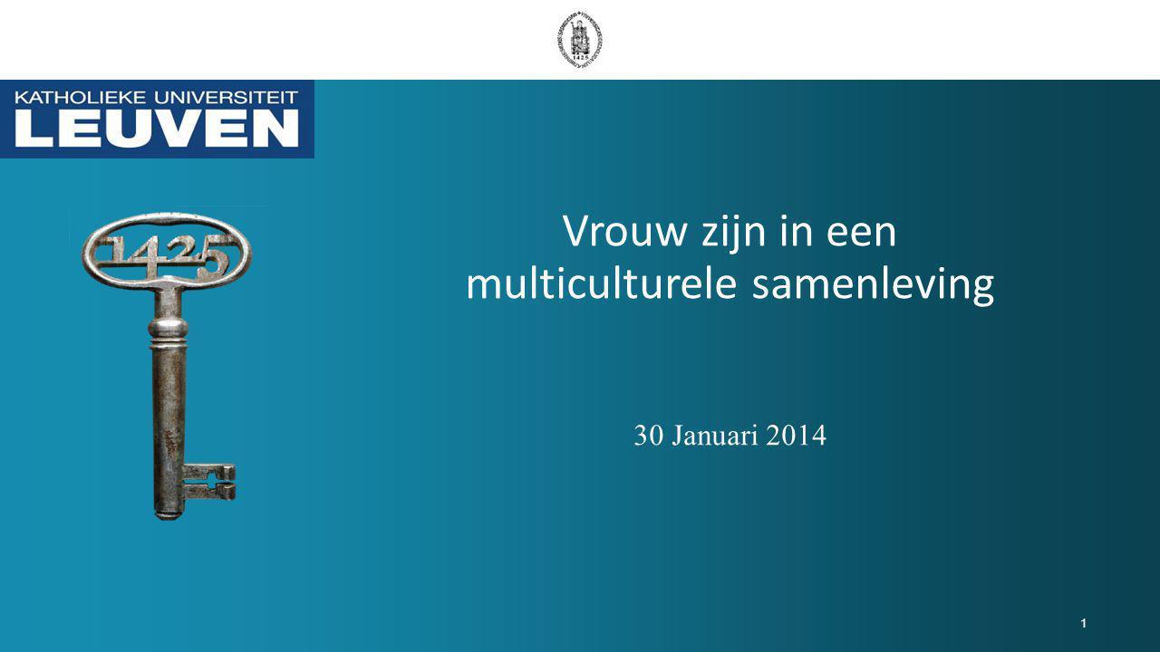 Vrouw zijn in een multiculturele samenleving 30 Januari 2014 1