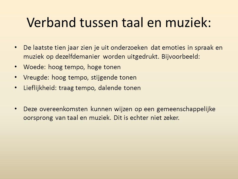 Verband tussen taal en muziek: De laatste tien jaar zien je uit onderzoeken dat emoties in spraak en muziek op dezelfdemanier worden uitgedrukt. Bijvo