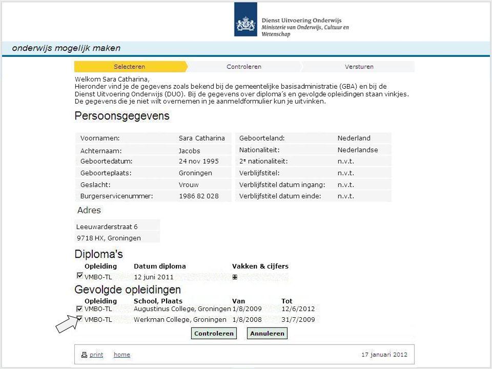 Leeuwarderstraat 6 9718 HX, Groningen Controleren om Welkom Sara Catharina, Hieronder vind je de gegevens zoals bekend bij de gemeentelijke basisadministratie (GBA) en bij de Dienst Uitvoering Onderwijs (DUO).