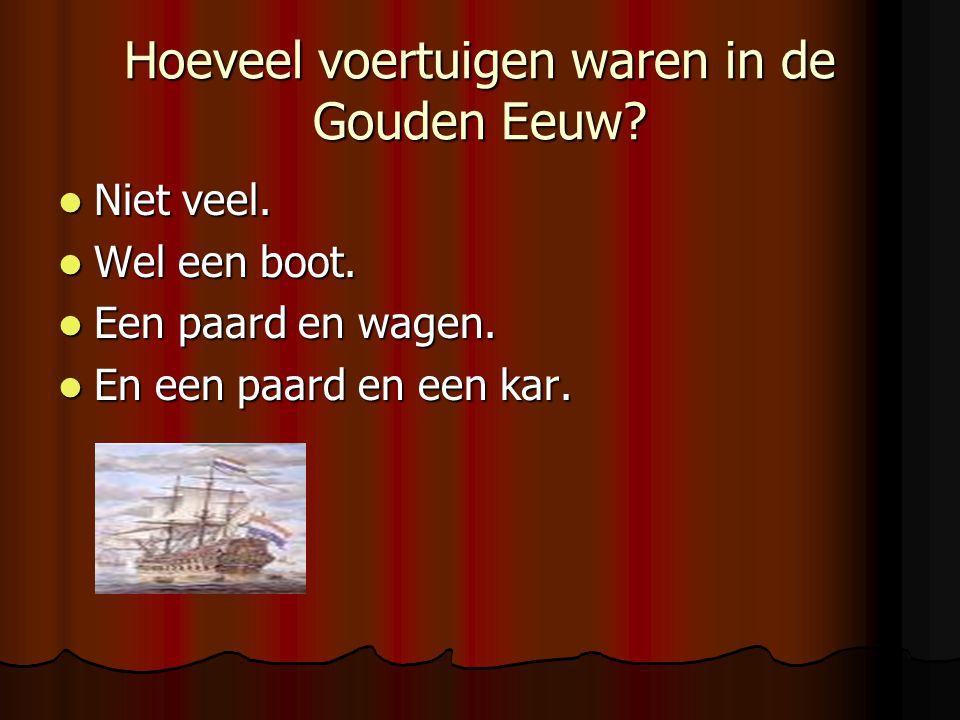 Hoeveel voertuigen waren in de Gouden Eeuw? Niet veel. Wel een boot. Een paard en wagen. En een paard en een kar.
