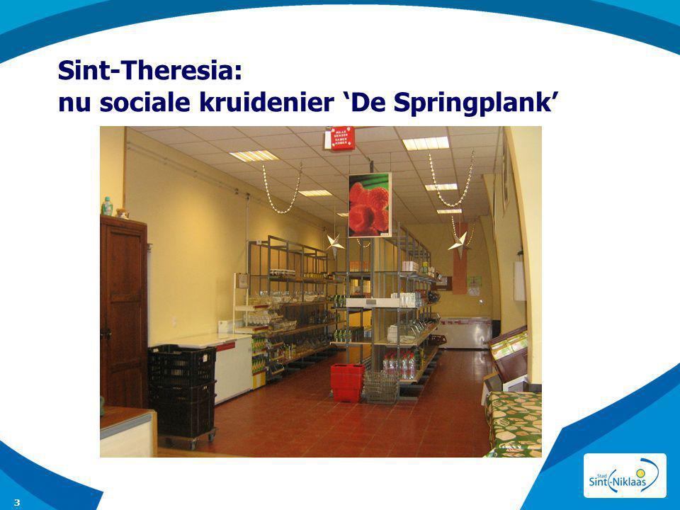 Sint-Theresia: nu sociale kruidenier 'De Springplank' 3