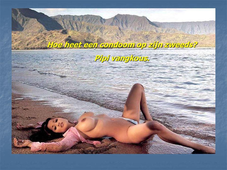 Hoe heet een condoom op zijn zweeds? Pipi vangkous.