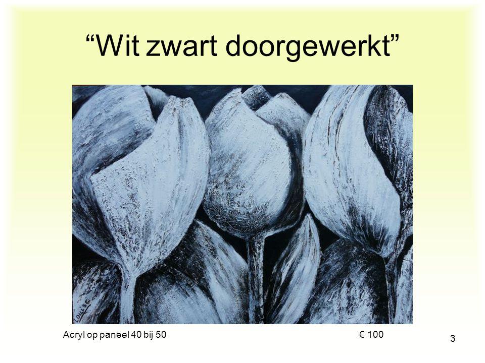 """acryl op doek 115 bij 75 € 125 2 """"White tulips"""""""