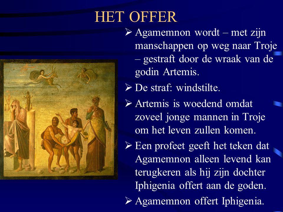 HET OFFER  Agamemnon wordt – met zijn manschappen op weg naar Troje – gestraft door de wraak van de godin Artemis.  De straf: windstilte.  Artemis