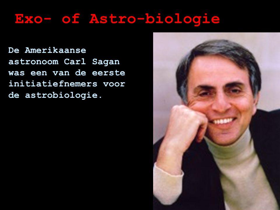Exo- of Astro-biologie Het is voornamelijk een speculatieve wetenschap, want het bestaan van leven buiten onze planeet is nog niet bewezen.
