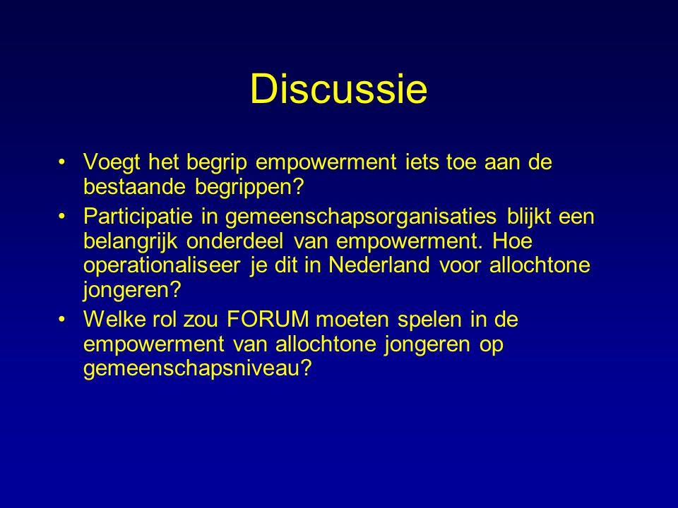 Discussie Voegt het begrip empowerment iets toe aan de bestaande begrippen? Participatie in gemeenschapsorganisaties blijkt een belangrijk onderdeel v