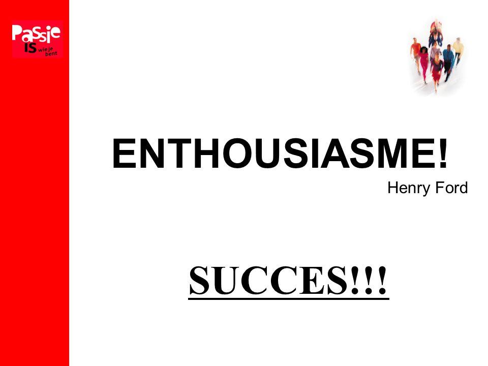 ENTHOUSIASME! Henry Ford SUCCES!!!