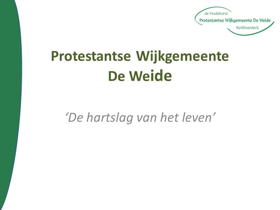 Protestantse Wijkgemeente De We ide 'De hartslag van het leven'