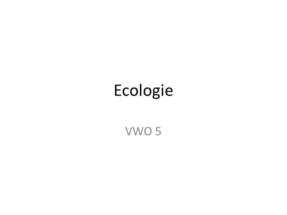 Ecologie VWO 5