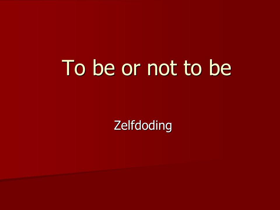To be, or not to be: that is the question De vraag is: zijn of niet zijn leven of niet leven blijven leven of niet blijven leven