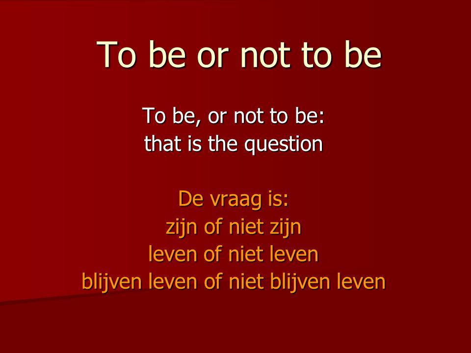 To be or not to be Het probleem zelfdoding Signalen Directe verbale boodschappen Ik wil er een eind aan maken Ik wil dood …