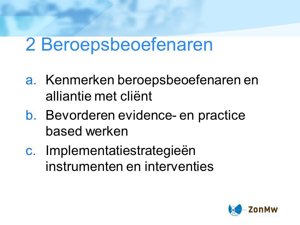 3 Hulpmiddelen / instrumenten a.Kennisontwikkeling DEI DIRK b.Invullen hiaten c.Nut en noodzaak buitenlandse instrumenten en interventies Met aandacht voor kosten, 'indikken', bestaande data, implementatie