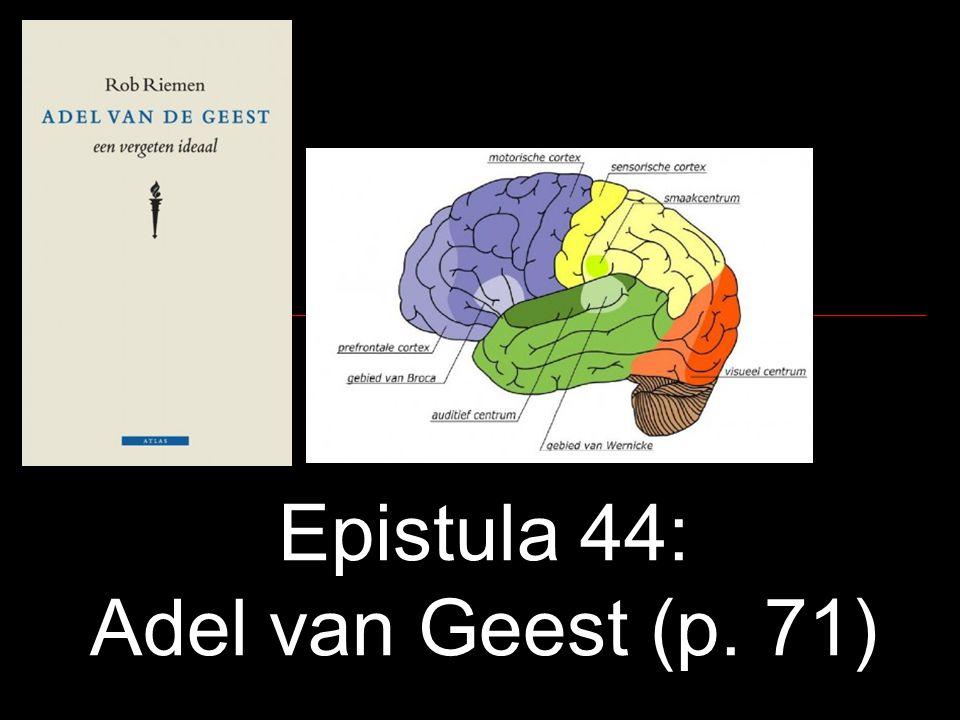 Epistula 44: Adel van Geest (p. 71)