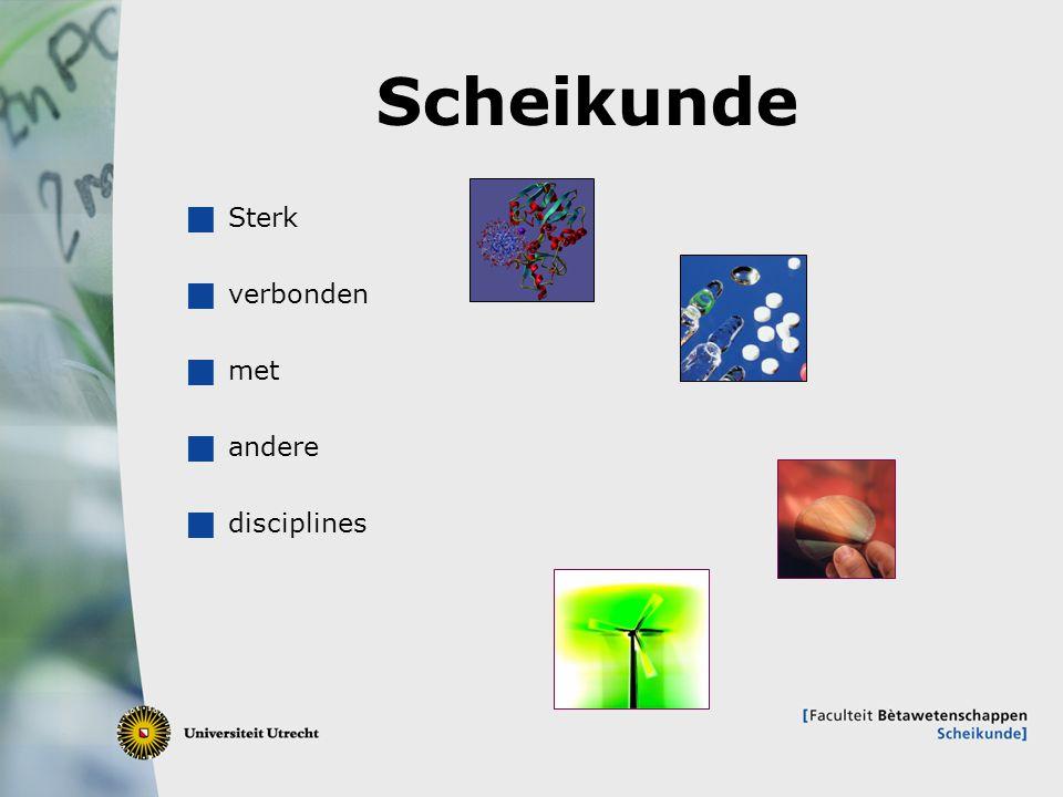 2 Scheikunde  Sterk  verbonden  met  andere  disciplines