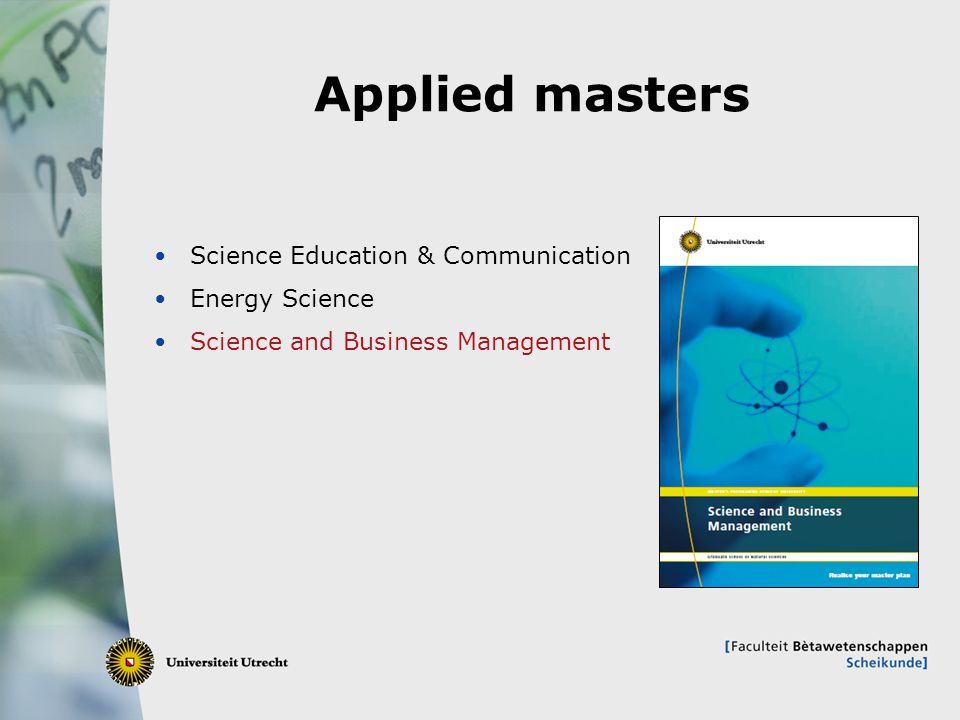 21 Applied masters Science Education & Communication Energy Science Science and Business Management