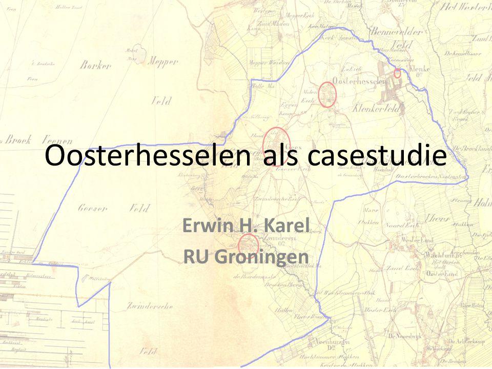 Oosterhesselen als casestudie Erwin H. Karel RU Groningen