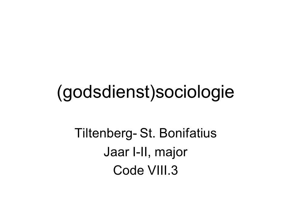 (godsdienst)sociologie Tiltenberg- St. Bonifatius Jaar I-II, major Code VIII.3