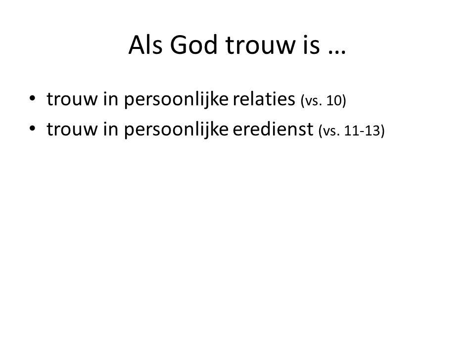 Als God trouw is … trouw in persoonlijke relaties (vs.