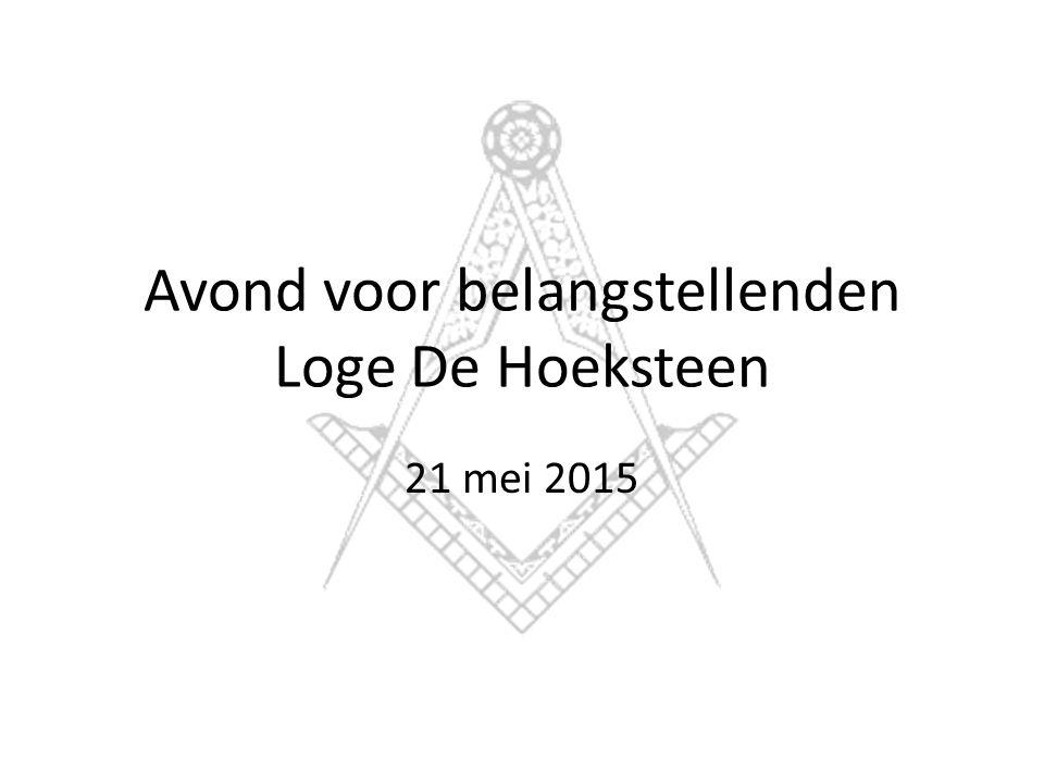 Avond voor belangstellenden Loge De Hoeksteen 21 mei 2015