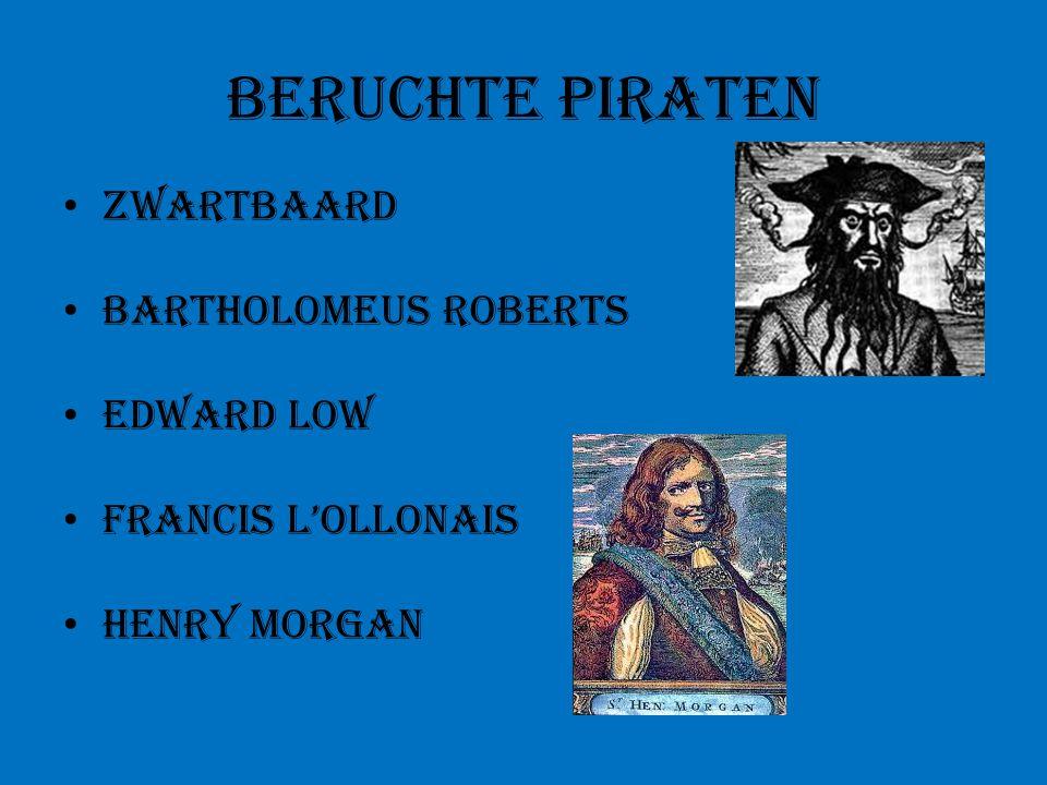 Beruchte piraten Zwartbaard Bartholomeus Roberts Edward Low Francis l'Ollonais Henry Morgan