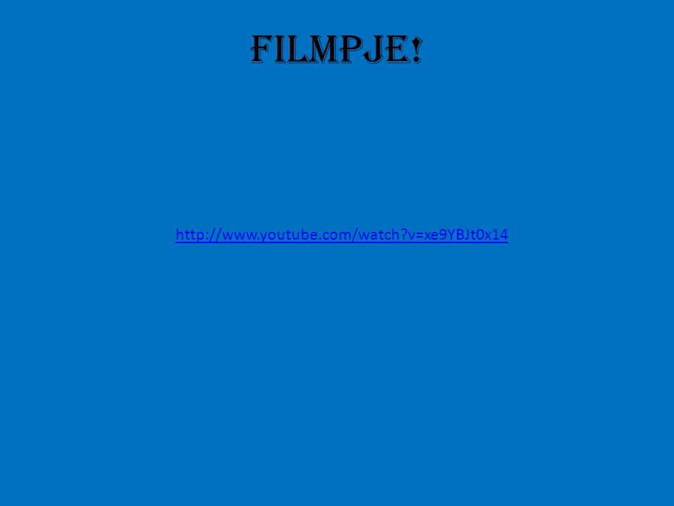 http://www.youtube.com/watch?v=xe9YBJt0x14 Filmpje!