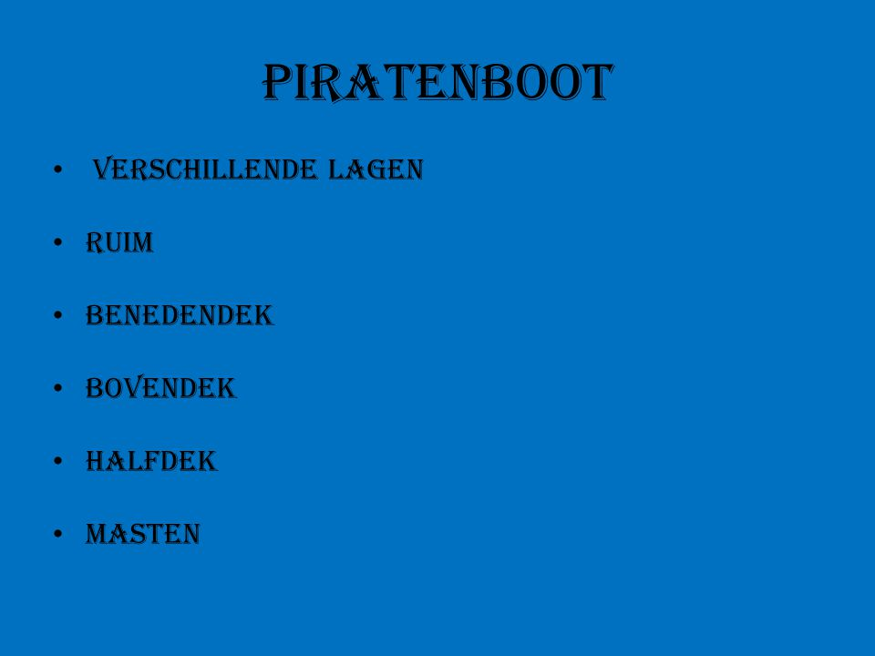 Piratenboot verschillende lagen Ruim Benedendek Bovendek Halfdek masten