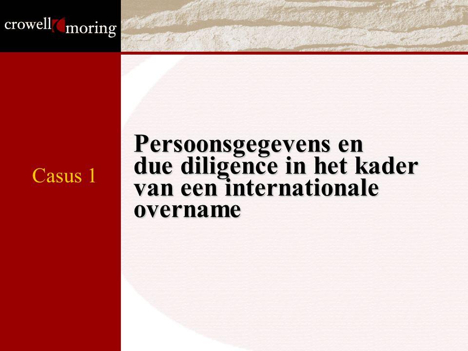 Persoonsgegevens en due diligence in het kader van een internationale overname Casus 1