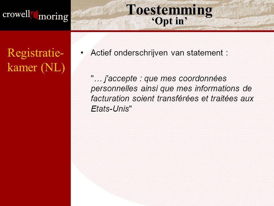 Toestemming 'Opt in' Actief onderschrijven van statement :