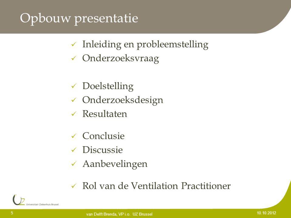 Opbouw presentatie Inleiding en probleemstelling Onderzoeksvraag Doelstelling Onderzoeksdesign Resultaten Conclusie Discussie Aanbevelingen Rol van de