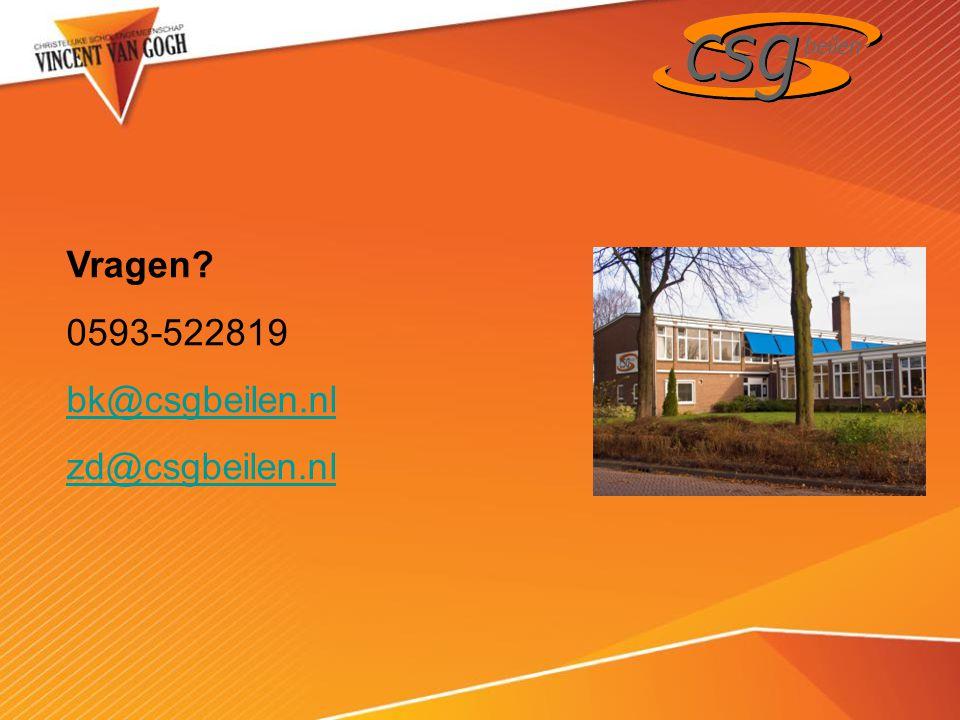 Vragen? 0593-522819 bk@csgbeilen.nl zd@csgbeilen.nl
