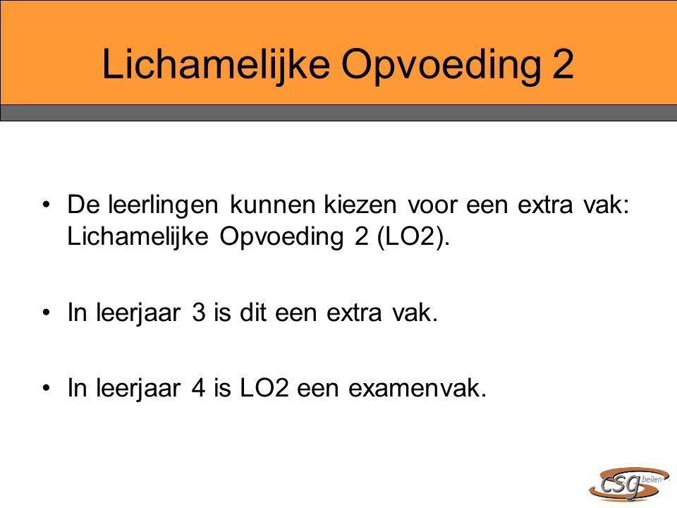 Lichamelijke Opvoeding 2 De leerlingen kunnen kiezen voor een extra vak: Lichamelijke Opvoeding 2 (LO2). In leerjaar 3 is dit een extra vak. In leerja