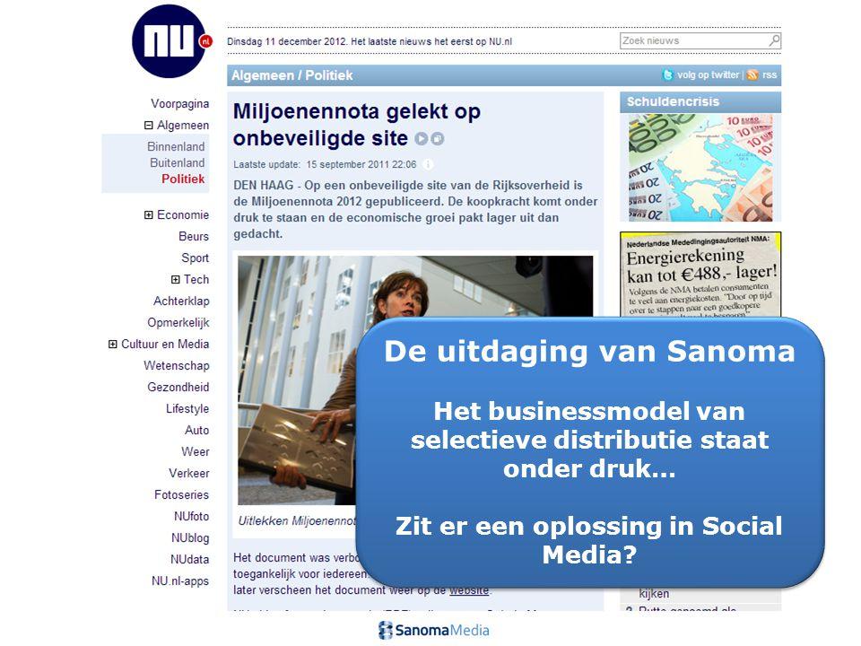 4Presentation name / Author De uitdaging van Sanoma Het businessmodel van selectieve distributie staat onder druk… Zit er een oplossing in Social Media.