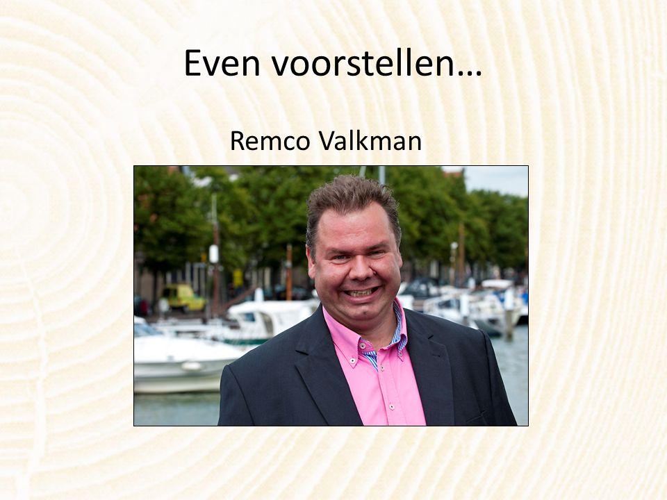 Even voorstellen… Remco Valkman