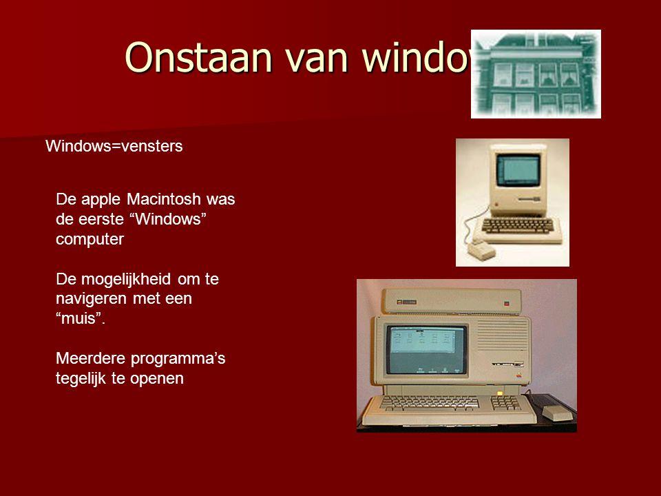 """Onstaan van windows Windows=vensters De apple Macintosh was de eerste """"Windows"""" computer De mogelijkheid om te navigeren met een """"muis"""". Meerdere prog"""