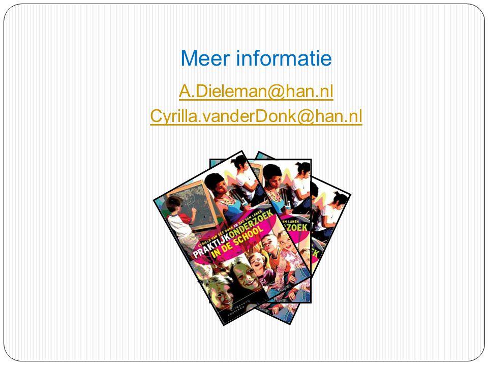 Meer informatie A.Dieleman@han.nl Cyrilla.vanderDonk@han.nl