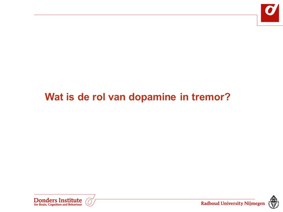 Wat is de rol van dopamine in tremor?