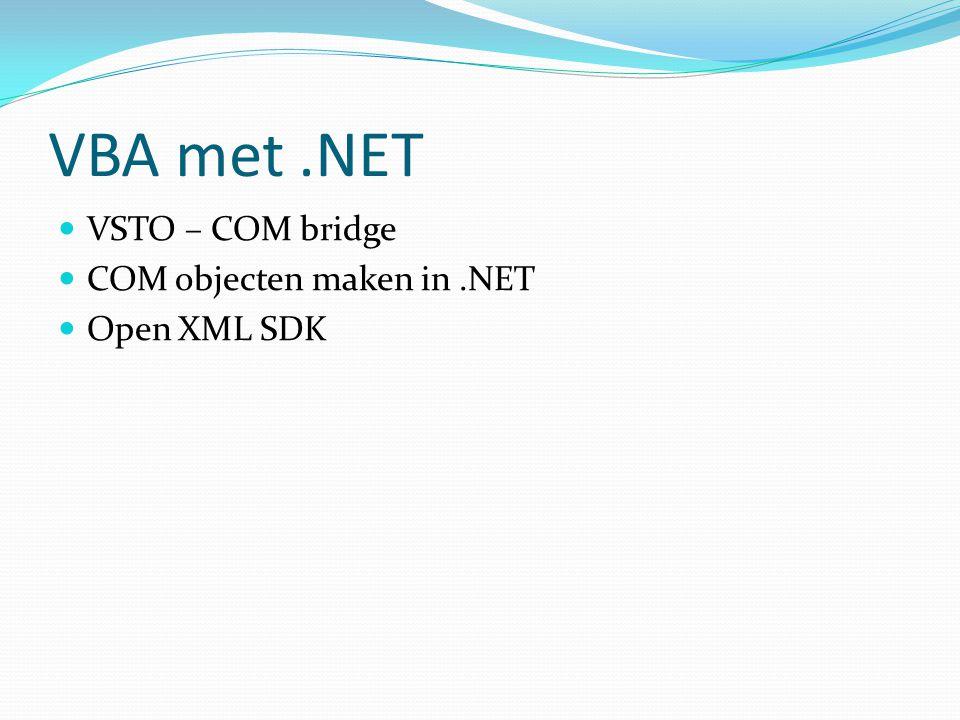 VBA met.NET VSTO – COM bridge COM objecten maken in.NET Open XML SDK