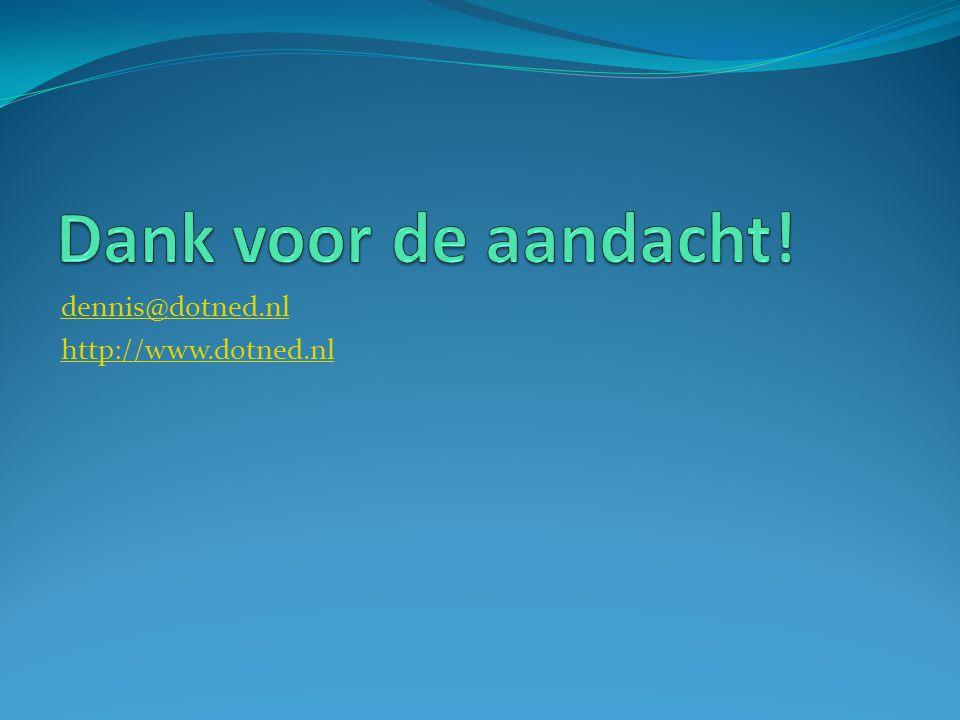 dennis@dotned.nl http://www.dotned.nl