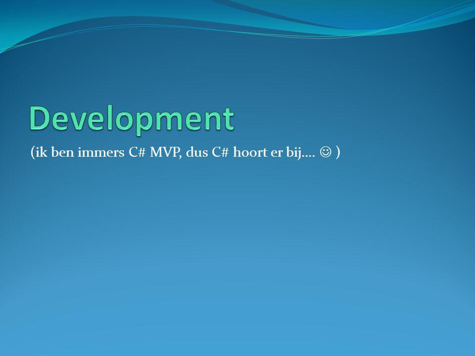 (ik ben immers C# MVP, dus C# hoort er bij…. )