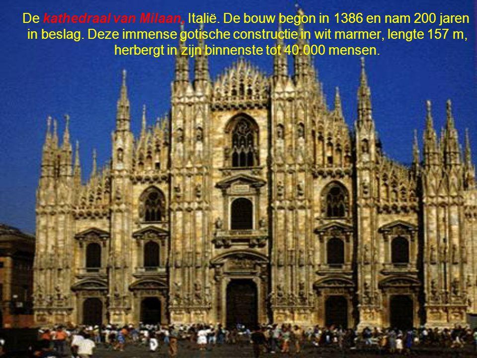 De kathedraal van Milaan, Italië.De bouw begon in 1386 en nam 200 jaren in beslag.