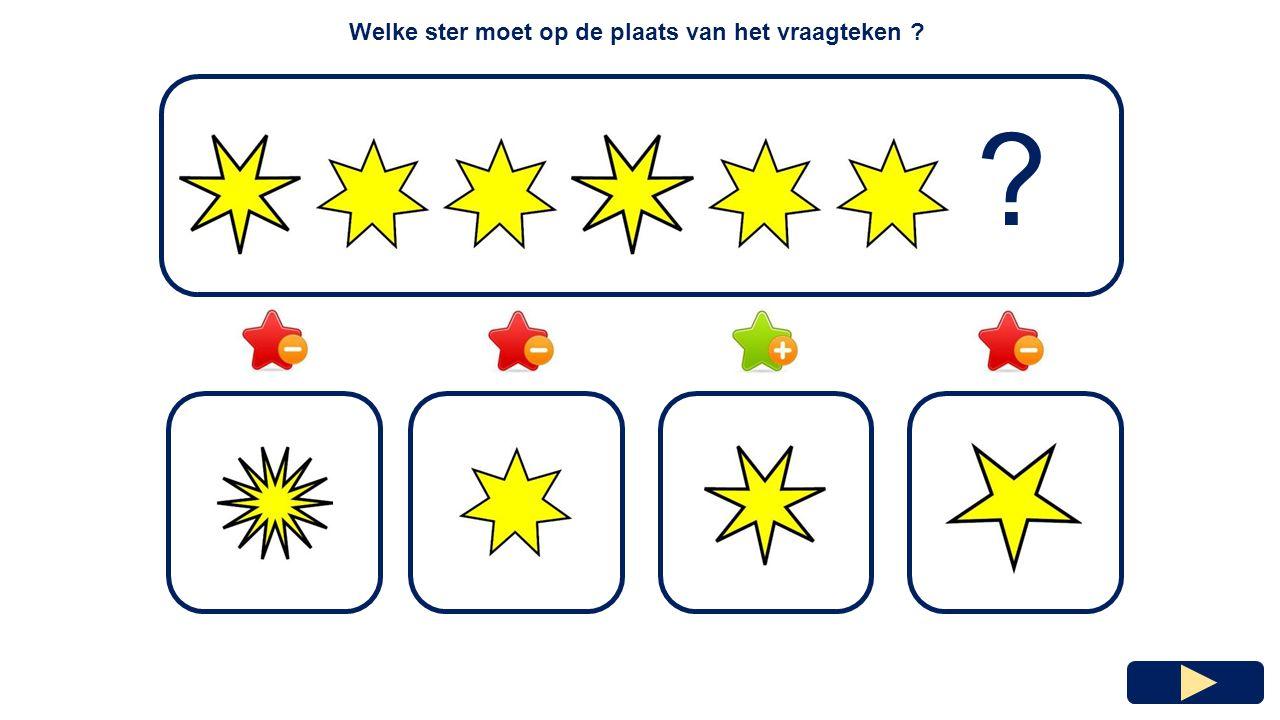 Welke ster moet op de plaats van het vraagteken ? ?