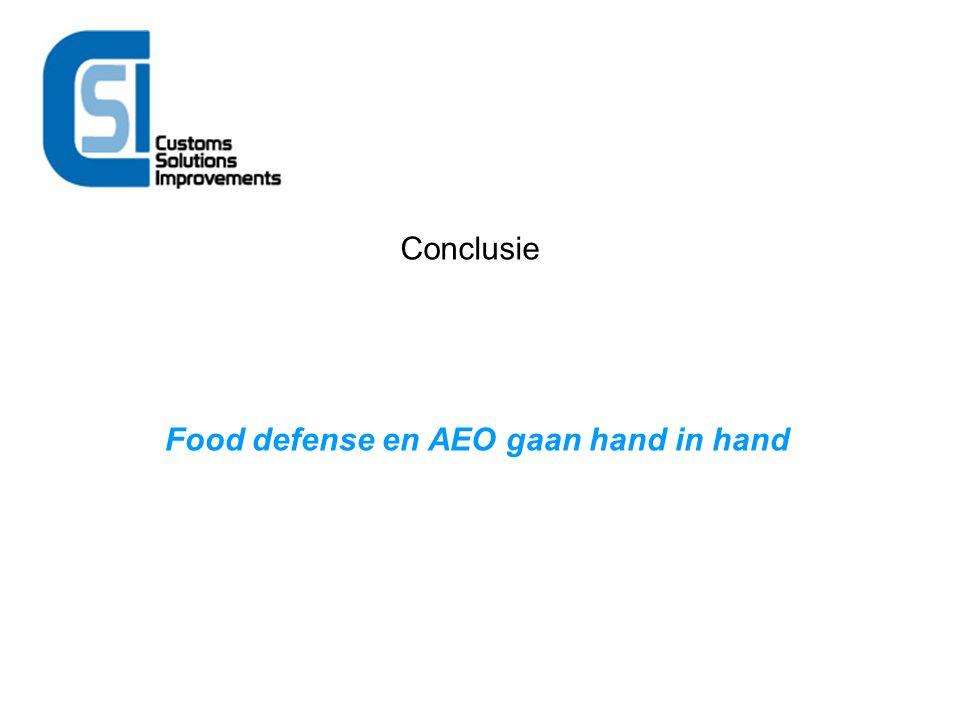 Conclusie Food defense en AEO gaan hand in hand