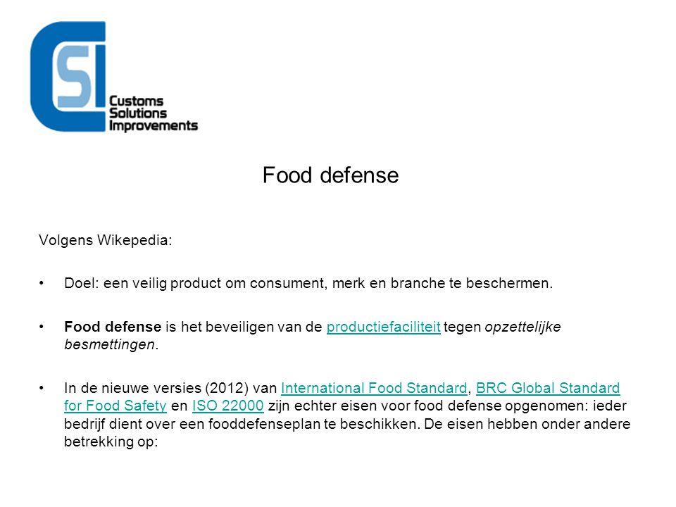 Food defense Volgens Wikepedia: Doel: een veilig product om consument, merk en branche te beschermen. Food defense is het beveiligen van de productief