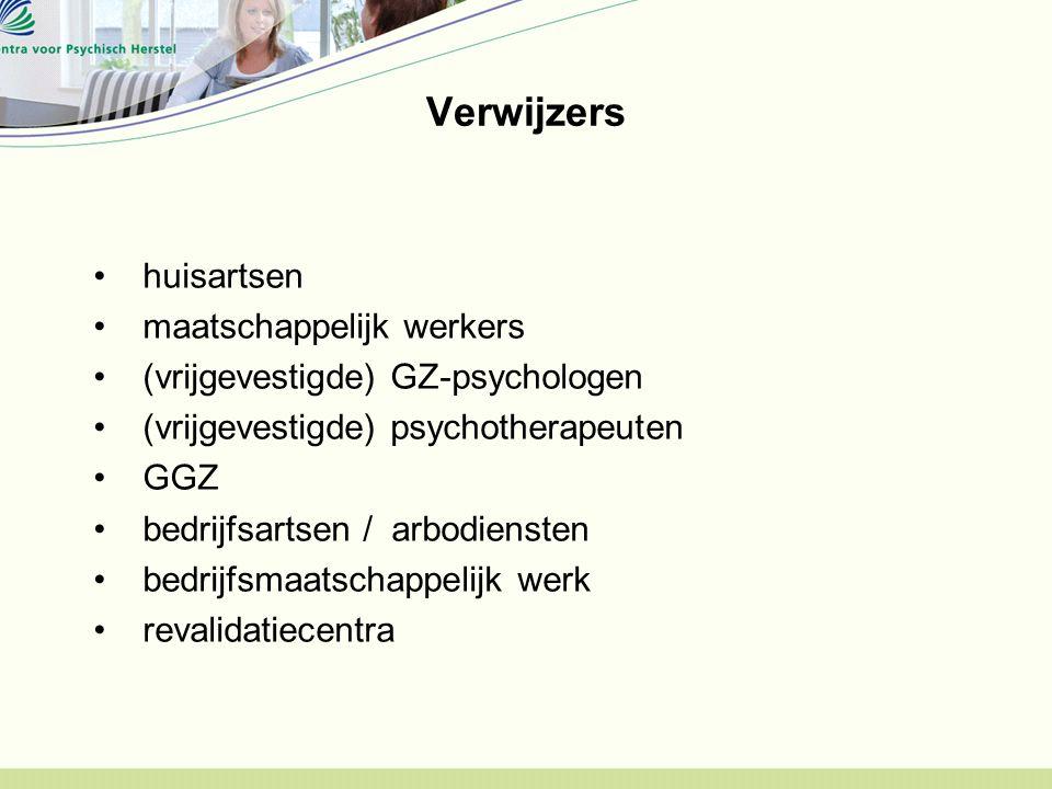 Verwijzers huisartsen maatschappelijk werkers (vrijgevestigde) GZ-psychologen (vrijgevestigde) psychotherapeuten GGZ bedrijfsartsen / arbodiensten bed