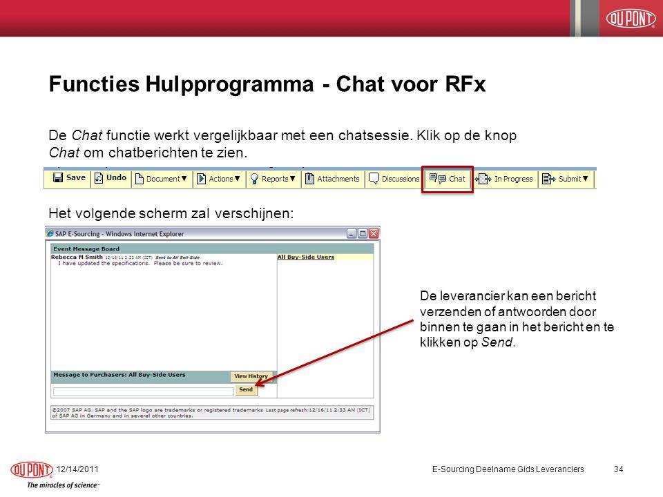 Functies Hulpprogramma - Chat voor RFx De Chat functie werkt vergelijkbaar met een chatsessie.